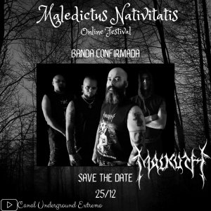 MALKUTH: Assista a performance do grupo no 'Maledictus Nativatis Online Festival'