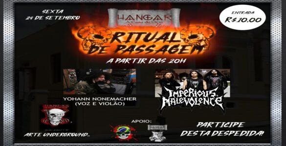 IMPERIOUS MALEVOLENCE: Banda se apresenta hoje (24/09) no 'Ritual de Passagem', saiba mais!